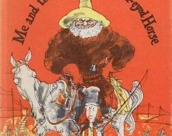 Me and the Man on the Moon-eyed Horse by Sid Fleischman, illustrated by Eric von Schmidt