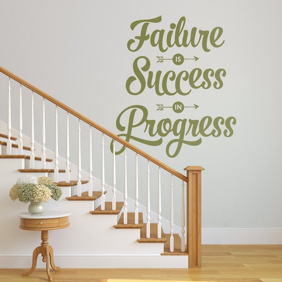 Failure is Success in Progress Decal by danadecals