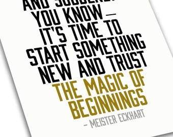 Inspiring Phrase - Magic of Beginnings Motivational Typography Print