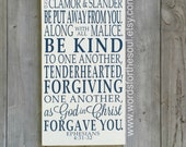 Be Kind and Compassionate Forgiving Ephesians 4:31 32 Christian Bible Scripture Typography Art  Wooden Sign