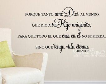 John 3:16 For God so loved the world that he gave His only begotten Son, Porque tanto amó Dios, Bible Verse Vinyl Wall Decal JOH3V16-0003