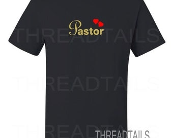 Pastor's T-shirt.  Appreciation gift idea.   Minister, Preacher, Inspirational, Religious, Christian.