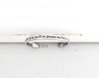 It Does Not Do To Dwell On Dreams And Forget To Live Hand Stamped HP Cuff Bracelet | Geekery | Wizard Bracelet | Fandom Jewelry | Quote Cuff