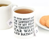 Funny Mug - I'm Not Listening Mug - gift for him, gift for dad, cheeky mug gift, batman, starwars