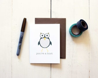 You're A Hoot Owl Card