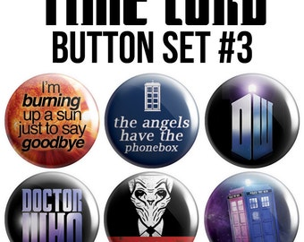 Time Lord Pinback Button Set #3