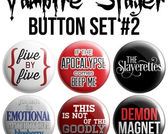 Vampire Slayer Pinback Button Set #2