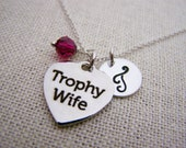 Trophy Wife Charm Swarovski Birthstone Initial Personalized Sterling Silver Necklace / Gift for Her - Wifey Necklace