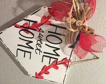 "Home Plate ""Home Sweet Home"""