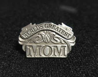 "1990s ""Worlds Greatest Mom"" Siskiyou Pewter Pin (Made in USA)"