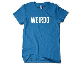 Funny Weirdo Shirt