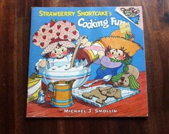 Strawberry Shortcake's Cooking Fun - Vintage Children's Book 1980 Random House Cookbook Kids Recipes Baking Children Gift