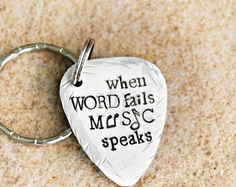 Hand Stamped Guitar Pick, Hand Stamped Keychain, When Words Fail Music Speaks, Music Lovers, Gift for Him, Gift for Her