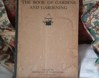 The Book of Gardens and Gardening Reginald T. Townsend 1924 Vintage