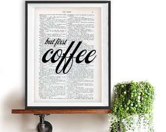 But First Coffee Print Art Poster Typography Wall Decor Inspiration Home Decor Giclee Screenprint Letterpress Style Wall Hanging Christams