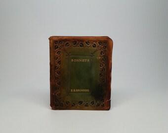 First Edition, Thus Sonnets by E.B. Browning Elizabeth Barrett George W. Jacobs & Company, Philadelphia 1909