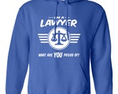 I'm a lawyer what are you proud of sweatshirt Career sweatshirt Job tee Job pride sweatshirt Job pride sweatshirt occupation B-499