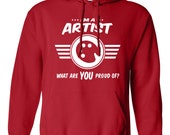 I'm an artist what are you proud of hoodie Career hoodie Job tee Job pride hoodie Job pride hoodie occupation B-510