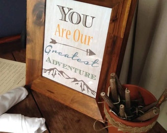 INSTANT DOWNLOAD PRINTABLE You Are Our Greatest Adventure Baby Shower Sign, Rustic Animal Mountain Lodge