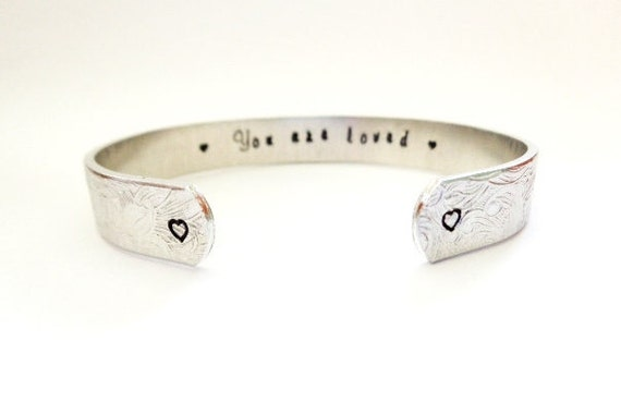 Sisters Gift, Daughters Gift, Mothers Gift...You are loved. Custom Stamped Bracelet By Timeless Maiden  on  Etsy