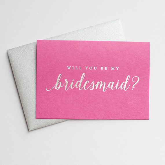 Rustic bridesmaid invitation, Silver Foil Will You Be My Bridesmaid card - bridal party card, foil stamped notecard, wedding party, hot pink