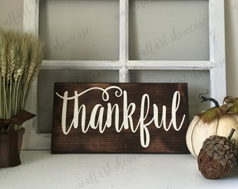 Thankful Hand Painted Wood Sign - Give thanks sign - Distressed Rustic Antiqued sign - Rustic Home Decor - Wall Decor - Welcome to our nest