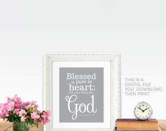 Christian Gifts. Matthew 5 8 Beatitudes PRINTABLE Blessed are the pure in heart: for they shall see God. Bible Verse Wall Art