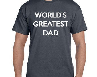 WORLDS GREATEST DAD ® T-Shirt for Dad New Dad to Be Fathers Day shirt tshirt for men