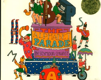 ABC Alphabet Book with Whimsical Illustrations by Seymour Chwast Called the Alphabet Parade Award Winner