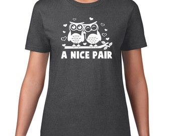 Funny T Shirt, A Nice Pair, Owl Tshirt, Owl Tee, Hooter Tshirt, Funny Graphic Tee, Owl Shirt, Funny Tshirt, Owl T Shirt, Men Plus Size