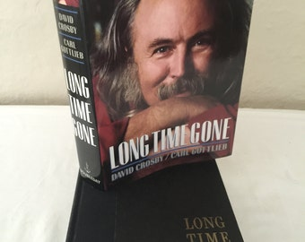 The Autobiography of David Crosby Long Time Gone by David Crosby & Carl Gottlieb 1988 First Edition Hardcover Book with Dust Jacket