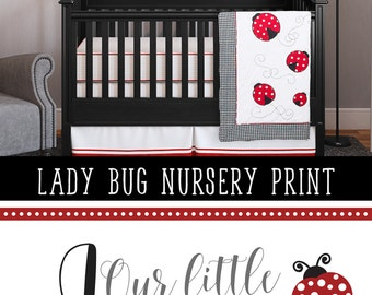 Ladybug Nursery Art Print Ladybug Bedroom Decor Our Little Love Bug Quote Ladybug