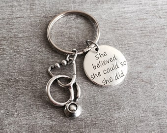 She believed she could so she did, Gift, Nurse, Nursing Graduation, Silver Keychain, Silver Keychain, Silver stethoscope, stethoscope Charm