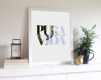 Pura Vida Typographic Printable