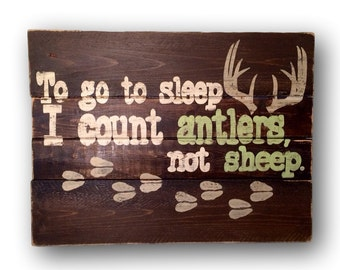 To Go To Sleep I Count Antlers Nursery Sign / Woodland Nursery Decor / Pallet Wall Art