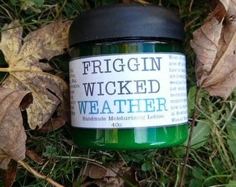 Friggin Wicked Weather Moisturizing Lotion