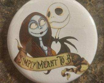 Jack and sally simply meant to be pin back or bottle opener button