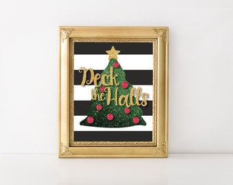 Christmas Artwork - Christmas printable - Deck the Halls - Christmas art prints - Holiday Decor - Christmas tree print - Glitter Print