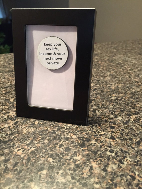Quote Magnet Frame Keep Your Sex Life Income Amp Your