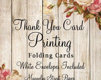 Thank You Card Printing, 3 3/4 x 5 1/4 Folded Thank You Cards, White Envelopes Included, Professional Invitation Printing, Card Stock