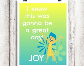 Joy Quote Print- Disney Inside Out Character Quote Digital File Print for Home or Party Decor