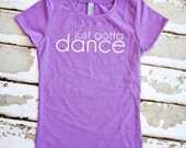 Dance Shirt - Just Gotta Dance - Purple Girls T-Shirt