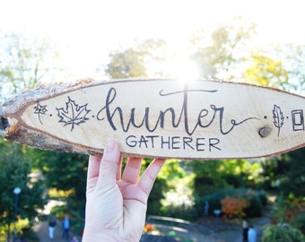Hunter & Gatherer Wall Hanging | Wood Burn Art | with 2 hooks