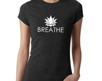 Yoga Shirt, Breathe Shirt, Yoga Top, Yoga Tank, Om Shirt, Namaste Shirt, Meditation Shirt, Ladies Shirt, fitness shirt, gym shirt, #LS175