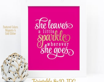 She Leaves A Little Sparkle Wherever She Goes - Magenta Bright Pink Gold Glitter Printable Girls Room, Nursery Wall Art, Birthday Decoration