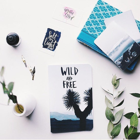 6x8 Notebook, Wild and Free, Limited Edition / Notebooks, Sketch Notebook, Journal, Writer's Notebook.