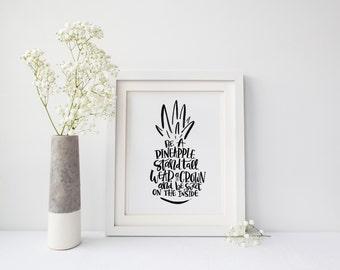 PRINTABLE. Be a Pineapple Art Print. Brush Lettering. Typography. Hand-Illustrated. Digital Print. Inspirational Art. Girl Nursery Decor.