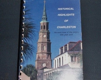 Historical Highlights of Charleston SC Vintage History Book South Carolina