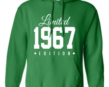1967 Limited Edition B-day Hoodie 49th Birthday Gift Cool hipster swag mens womens ladies hooded sweatshirt sweater Unisex TH-136