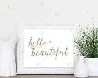 Hello Beautiful PRINTABLE / Wall art / Inspirational Wall Art / Inspirational Print / Quote Print / Quote Art / Rose gold glitter art /